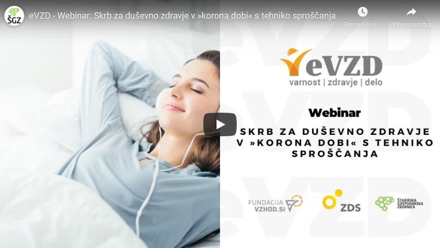 Webinar: Skrb za duševno zdravje v »korona dobi« s tehniko sproščanja, posnetek in gradivo